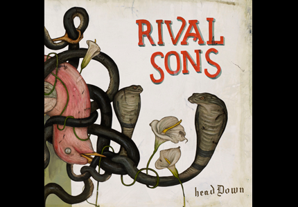 Initial Thoughts. A review of Head Down by Rival Sons.