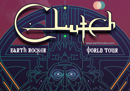 Clutch announce new album and tour dates. Reports of Earth being rocked.