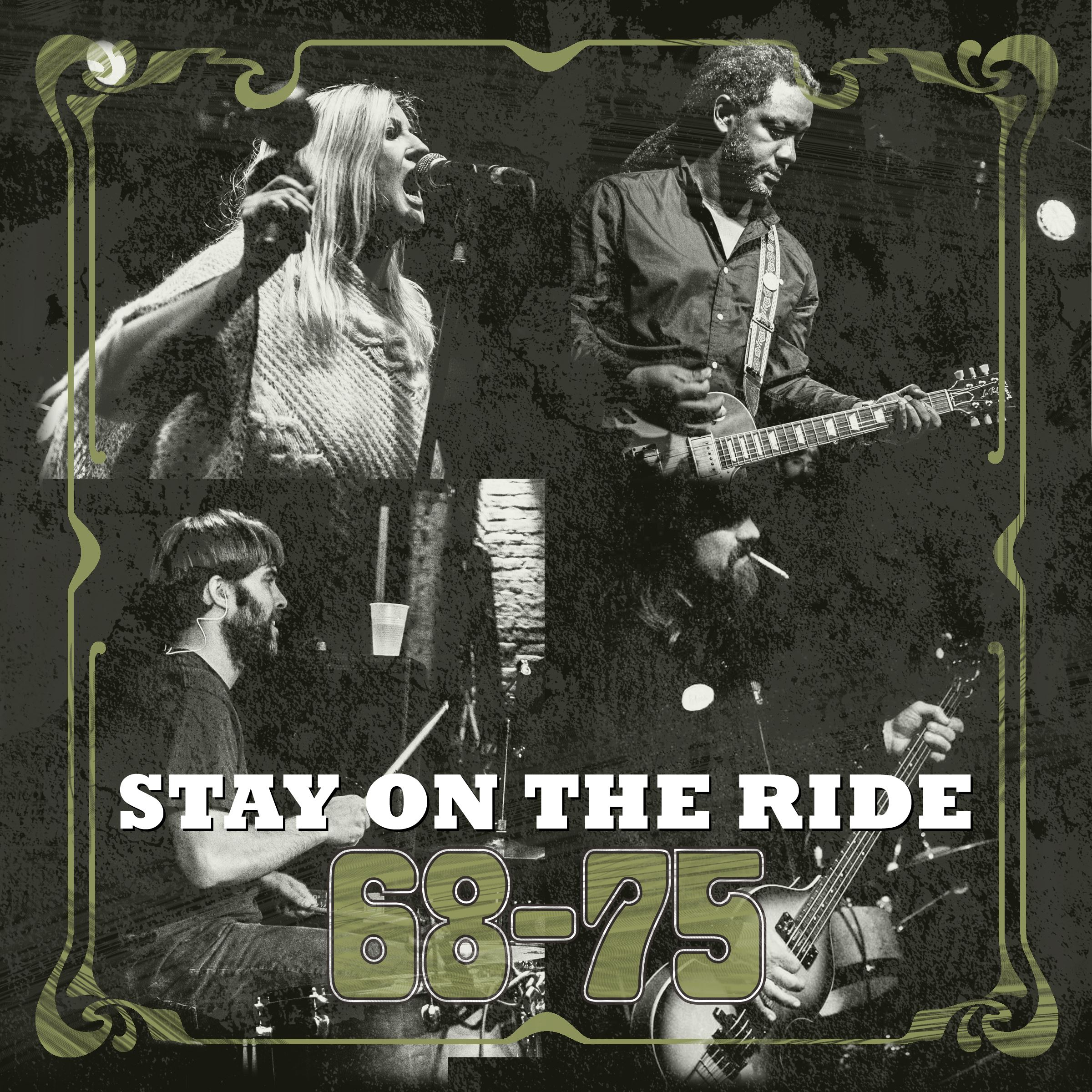 68-75 – Stay On The Ride (Album Review)