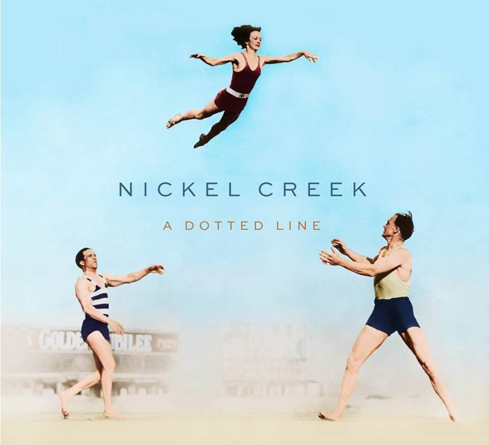 Nickel Creek – A Dotted Line (Album Review)