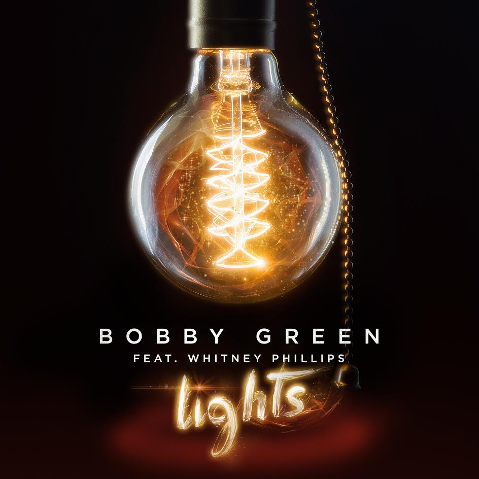 """Bobby Green Releases """"Lights"""" Featuring Whitney Phillips"""