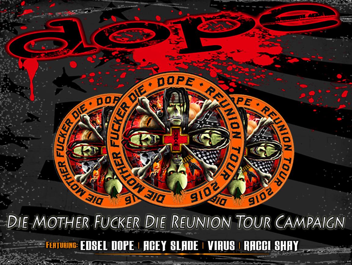 "DOPE Launches Live Album Pre-Order &  ""Die Mother Fucker Die"" Reunion Tour Campaign"