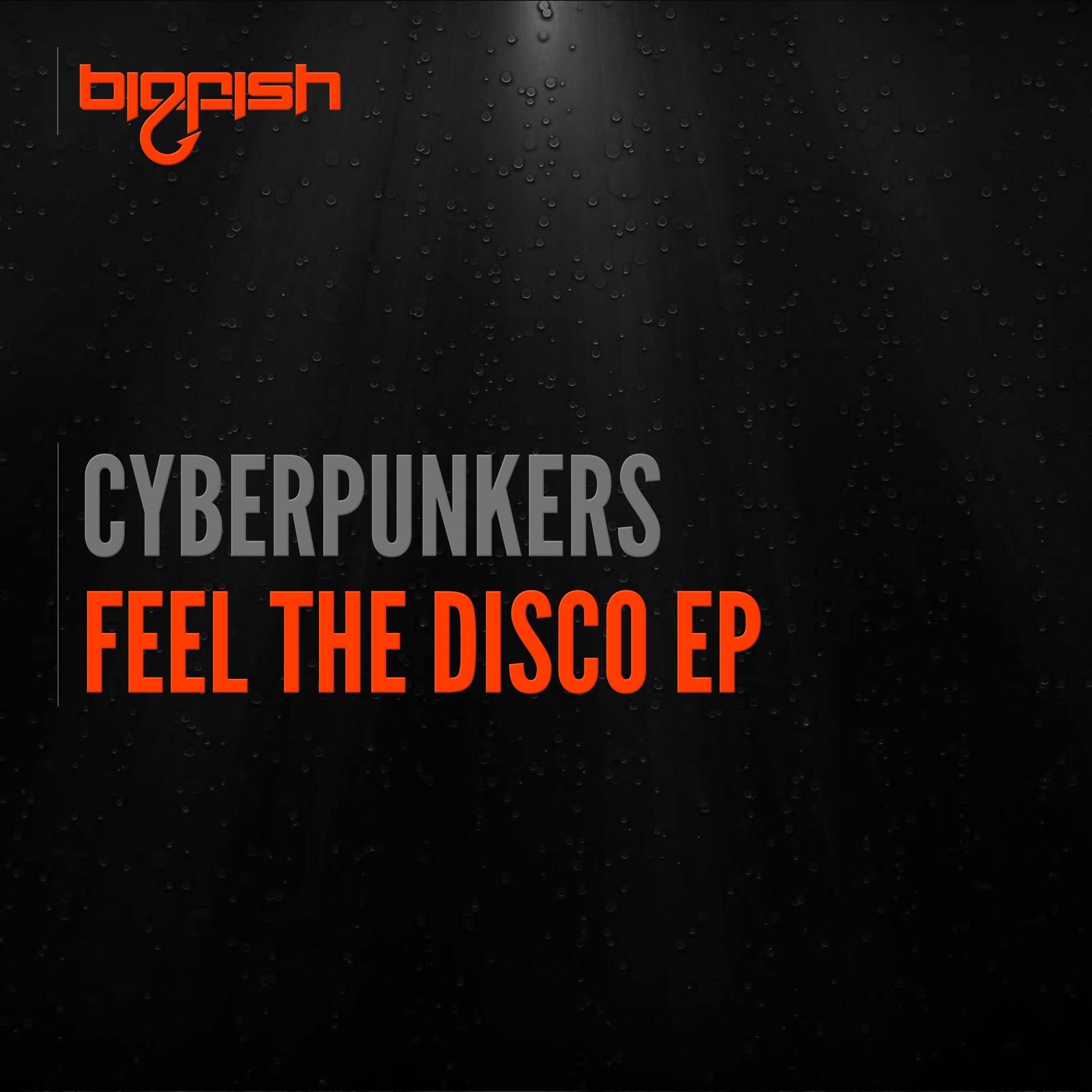 cyberpunkers feel the disco ep