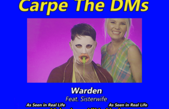 "Warden Teams Up With Sisterwife on Bold and Bizarre New Single and Music Video, ""Carpe The DMs"""