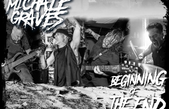 """Legendary Ex-MISFITS Front-Man Michale Graves Announces """"The Beginning of the End Fall Tour 2017"""""""