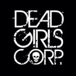 DEAD GIRLS CORP Release New LP, 'Bloody Noses and Hand Grenades'