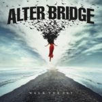 "Alter Bridge – ""Walk The Sky"""